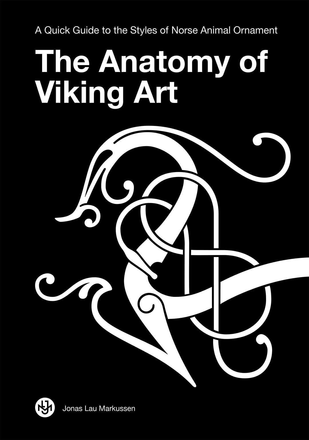 The Anatomy of Viking Art Book